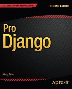 Pro Django, 2/e (Paperback)-cover