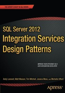 SQL Server 2012 Integration Services Design Patterns (Paperback)-cover