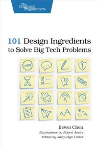 101 Design Ingredients to Solve Big Tech Problems (Paperback)-cover