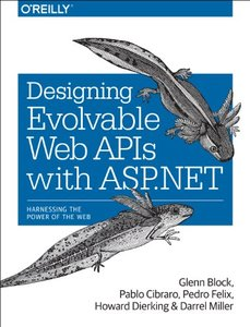 Designing Evolvable Web APIs with ASP.NET (Paperback)-cover