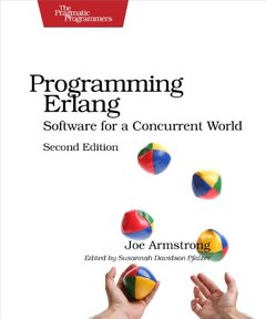 Programming Erlang: Software for a Concurrent World, 2/e (Paperback)-cover