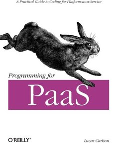 Programming for PaaS (Paperback)