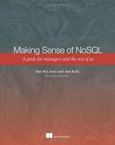 Making Sense of NoSQL: A guide for managers and the rest of us (Paperback)-cover