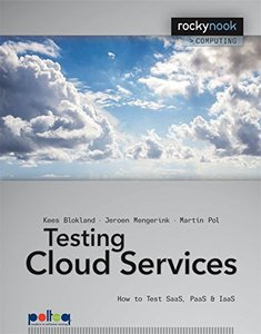 Testing Cloud Services: How to Test SaaS, PaaS & IaaS (Paperback)-cover
