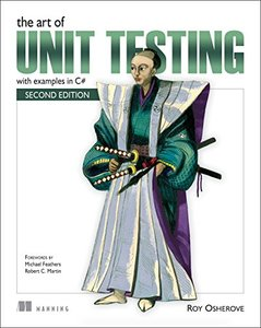 The Art of Unit Testing: with examples in C#, 2/e (Paperback)-cover