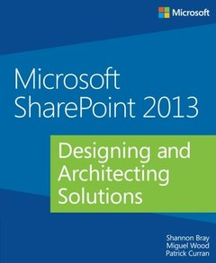 Microsoft SharePoint 2013: Designing and Architecting Solutions (Paperback)-cover