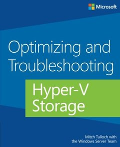 Optimizing and Troubleshooting Hyper-V Storage (Paperback)-cover