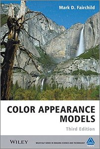 Color Appearance Models, 3/e (Hardcover)-cover