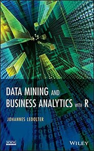 Data Mining and Business Analytics with R (Hardcover)-cover