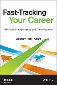 Fast-Tracking Your Career: Soft Skills for Engineering and IT Professionals (Paperback)