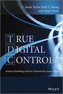 True Digital Control: Statistical Modelling and Non-Minimal State Space Design (Hardcover)-cover