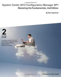 System Center 2012 Configuration Manager SP1: Mastering the Fundamentals, 2/e (Paperback)-cover