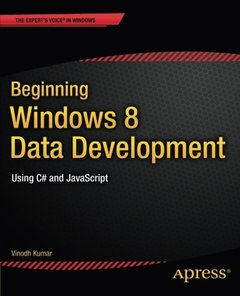 Beginning Windows 8 Data Development: Using C# and JavaScript (Paperback)-cover
