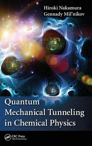 Quantum Mechanical Tunneling in Chemical Physics (Hardcover)-cover
