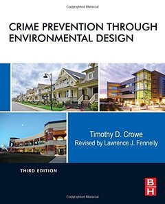 Crime Prevention Through Environmental Design, 3/e (Hardcover)