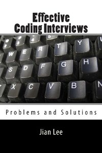 Effective Coding Interviews: Problems and Solutions (Paperback)-cover