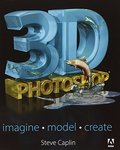 3D Photoshop: Imagine. Model. Create. (Paperback)-cover