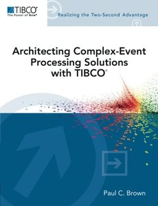 Architecting Complex-Event Processing Solutions with TIBCO (Paperback)-cover