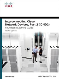 Interconnecting Cisco Network Devices, Part 2 (ICND2) Foundation Learning Guide, 4/e (Hardcover)-cover