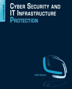 Cyber Security and IT Infrastructure Protection (Paperback)-cover
