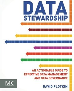 Data Stewardship: An Actionable Guide to Effective Data Management and Data Governance (Paperback)-cover