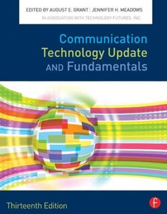 Communication Technology Update and Fundamentals, 13/e (Paperback)-cover