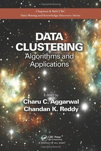 Data Clustering: Algorithms and Applications (Hardcover)-cover