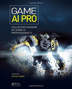 Game AI Pro: Collected Wisdom of Game AI Professionals (Hardcover)-cover