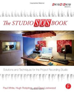 The Studio SOS Book: Solutions and Techniques for the Project Recording Studio (Paperback)-cover
