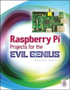 Raspberry Pi Projects for the Evil Genius (Paperback)-cover