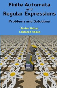 Finite Automata and Regular Expressions: Problems and Solutions (Paperback)-cover