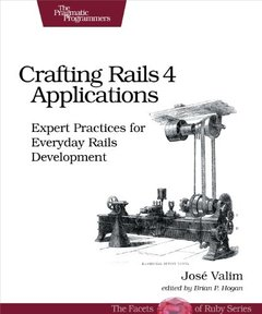 Crafting Rails 4 Applications: Expert Practices for Everyday Rails Development, 2/e (Paperback)-cover