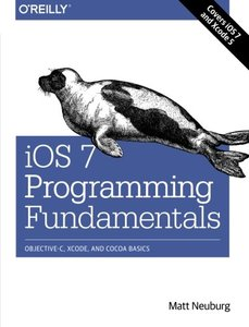 iOS 7 Programming Fundamentals: Objective-C, Xcode, and Cocoa Basics (Paperback)-cover