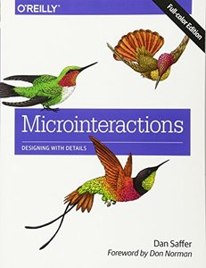 Microinteractions: Full Color Edition: Designing with Details (Paperback)-cover