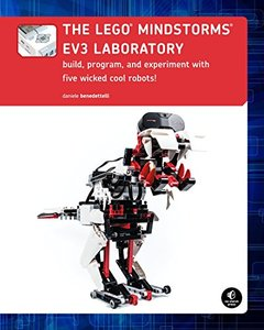 The LEGO MINDSTORMS EV3 Laboratory: Build, Program, and Experiment with Five Wicked Cool Robots! (Paperback)-cover
