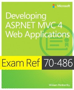 Exam Ref 70-486: Developing ASP.NET MVC 4 Web Applications (Paperback)-cover