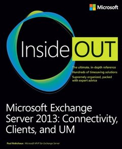 Microsoft Exchange Server 2013 Inside Out: Connectivity, Clients, and UM (Paperback)-cover