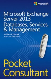 Microsoft Exchange Server 2013 Pocket Consultant: Databases, Services, & Management (Paperback)-cover