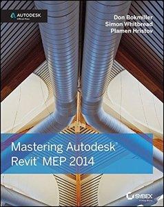 Mastering Autodesk Revit MEP 2014: Autodesk Official Press (Paperback)-cover
