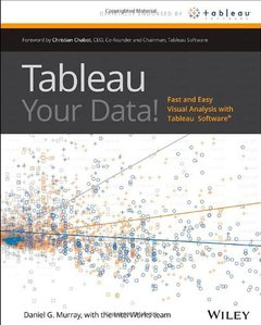 Tableau Your Data!: Fast and Easy Visual Analysis with Tableau Software (Paperback)-cover