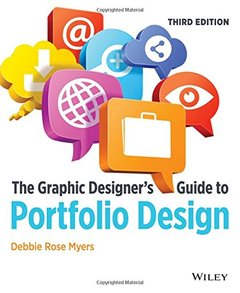 The Graphic Designer's Guide to Portfolio Design, 3/e (Paperback)-cover