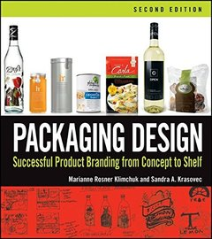 Packaging Design: Successful Product Branding From Concept to Shelf, 2/e (Paperback)-cover