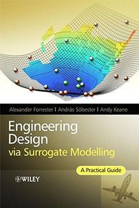 Engineering Design via Surrogate Modelling: A Practical Guide (Hardcover)-cover
