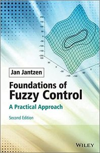 Foundations of Fuzzy Control: A Practical Approach, 2/e (Hardcover)-cover