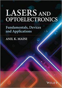 Lasers and Optoelectronics: Fundamentals, Devices and Applications (Hardcover)