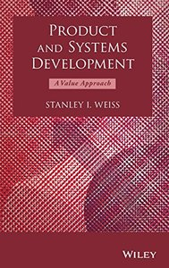 Product and Systems Development: A Value Approach (Hardcover)
