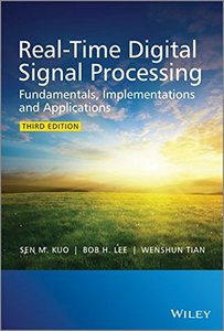 Real-Time Digital Signal Processing: Fundamentals, Implementations and Applications, 3/e (Hardcover)-cover