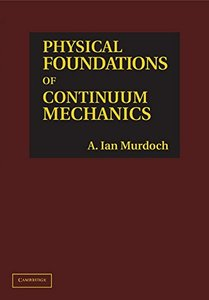 Physical Foundations of Continuum Mechanics (Hardcover)-cover