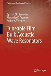 Tuneable Film Bulk Acoustic Wave Resonators (Hardcover)-cover