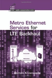 Metro Ethernet Services for LTE Backhaul (Hardcover)-cover